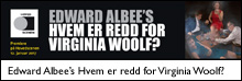 Edward Albee's Hvem er redd for Virginia Woolf?